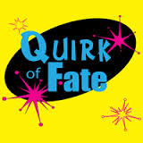 The Quirk of Fate 1
