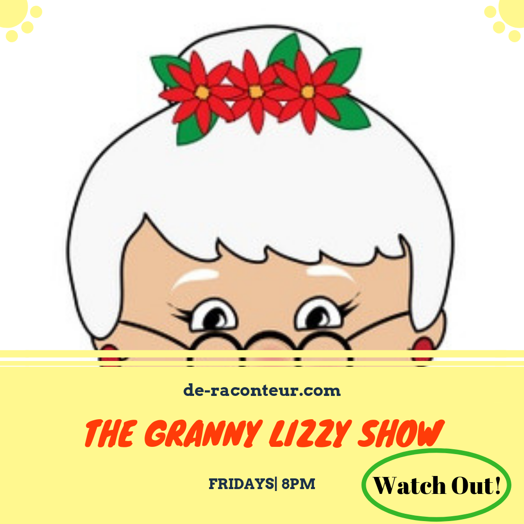 THE GRANNY LIZZY SHOW