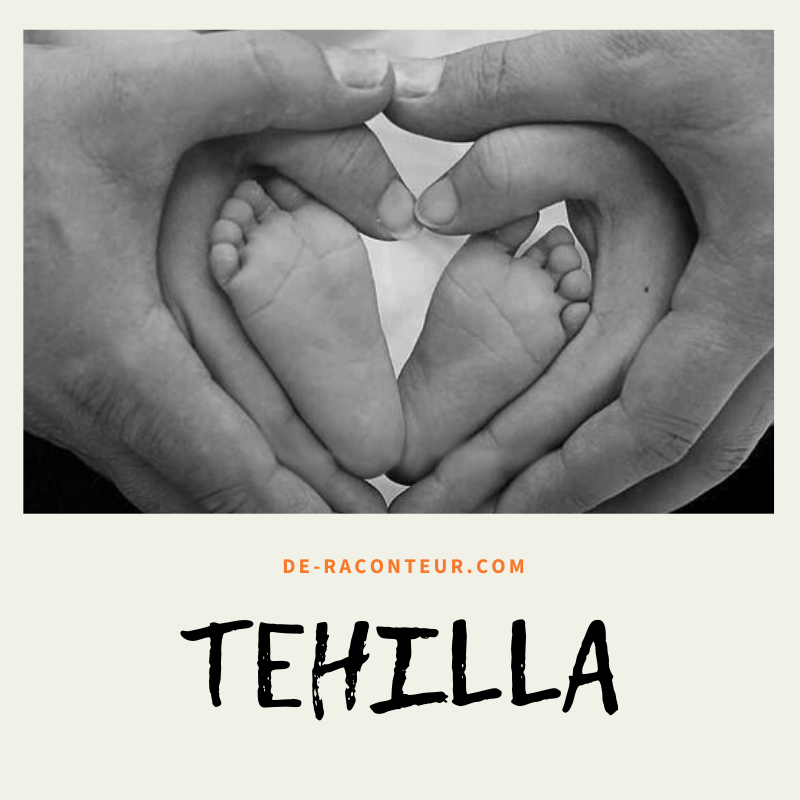 TEHILLA (A SHORT CHRISTIAN STORY)
