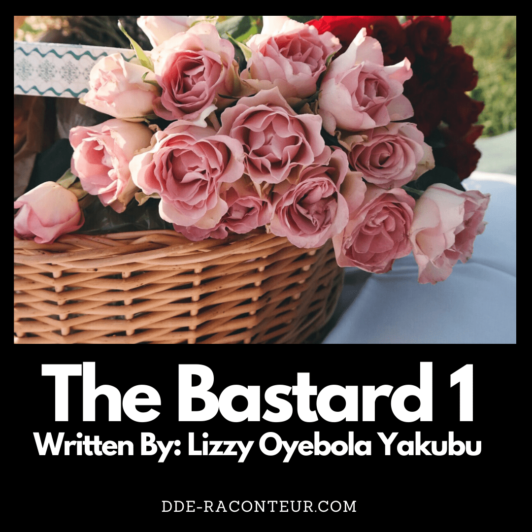 THE BASTARD EPISODE 1 BY DE-RACONTEUR