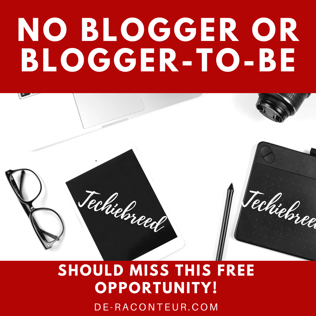 AD: THE BIRTH OF TECHIEBREED + GIVEAWAYS FOR SERIOUS BLOGGERS AND BLOGGERS-TO-BE