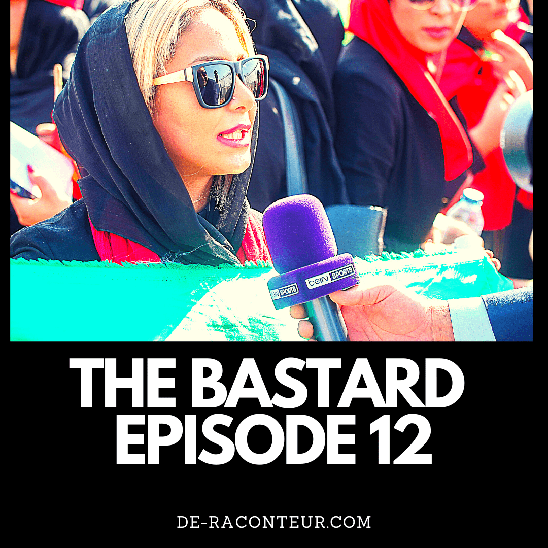 THE BASTARD EPISODE 12 BY DE-RACONTEUR