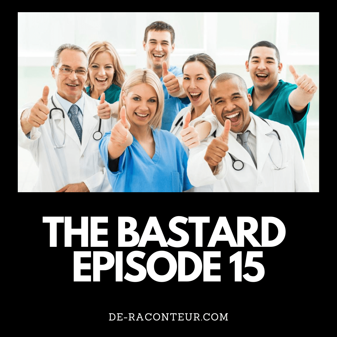 THE BASTARD EPISODE 15 BY DE-RACONTEUR